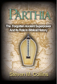 Parthia: The Forgotten Ancient Superpower And Its Role In Biblical History